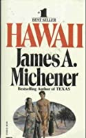 Hawaii (text only) by J. A. Michener
