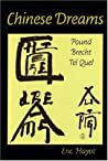 Chinese Dreams: Pound, Brecht, Tel Quel