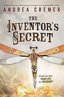The Inventor's Secret (The Inventor's Secret #1)