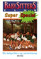 De babysitters op zomerkamp (The Baby-Sitters Club Super Special, #2)