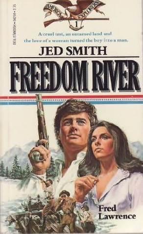 Freedom River: Jed Smith