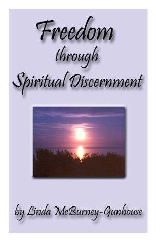 Freedom Through Spiritual Discernment