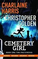 Cemetery Girl: Book 1 - The Pretenders (Graphic Novel)