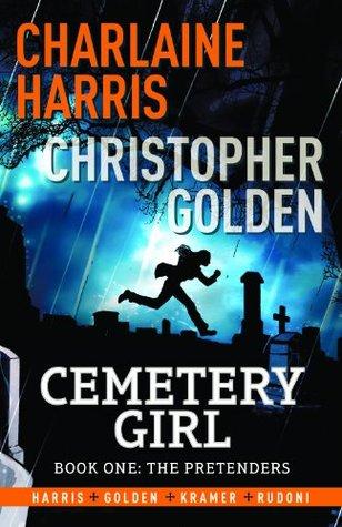 Cemetery Girl: Book 1 - The Pretenders