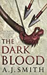 The Dark Blood (Long War, #2)