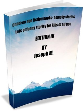 Children non fiction books - Comedy Stories Edition IV