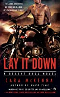 Lay It Down (Desert Dogs #1)