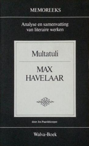 Memoreeks Multatuli Max Havelaar By Jos Paardekooper