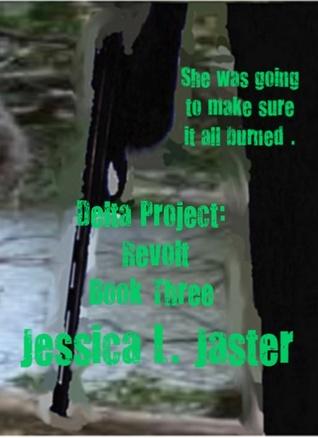 Delta Project: Revolt (Book Three)