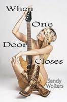 When One Door Closes (Rock Star, # 1)
