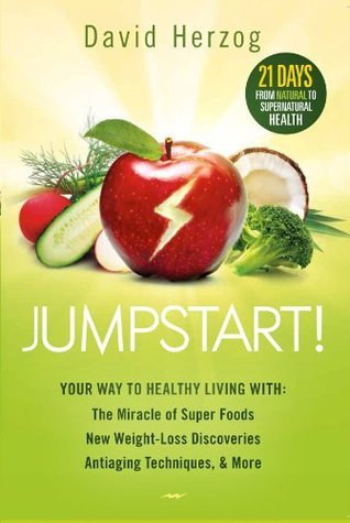 Your Way to Healthy Living With the Miracle of Superfoods- New Weight-Loss  Antiaging