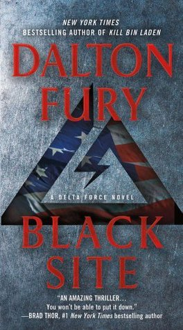 Black Site by Dalton Fury