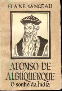 Afonso de Albuquerque: O Sonho da Índia
