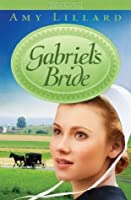 Gabriel's Bride (Clover Ridge #3)