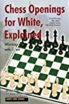 Chess Openings for White Explained - Winning with 1.e4