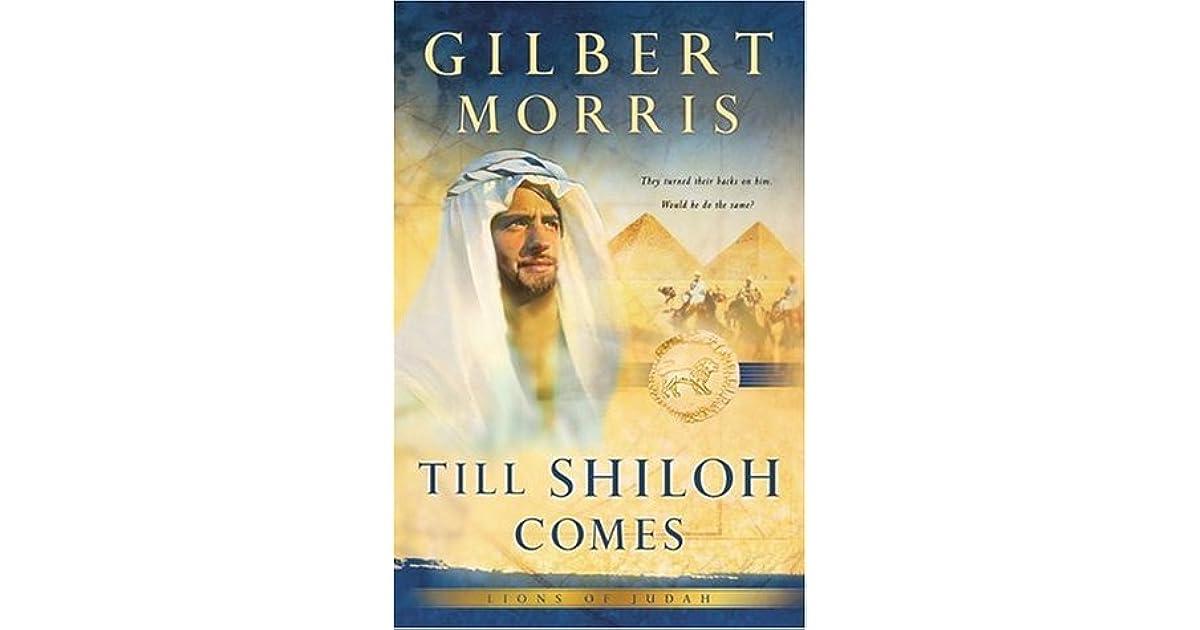 till shiloh comes lions of judah book 4 morris gilbert