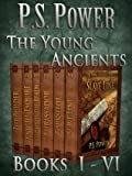 The Young Ancients: Books I-VI
