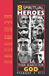 8 Spiritual Heroes: Their Search for God