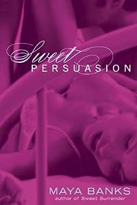 Sweet Persuasion (Sweet, #2)