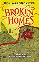 Broken Homes (Rivers of London, #4)