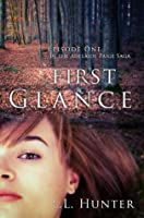 First Glance (The Adelaide Paige Saga #1)