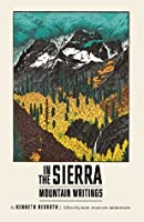 In the Sierra: Mountain Writings (New Directions Paperbook)