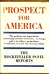 Prospect for America by Rockefeller Brothers Fund
