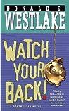 Watch Your Back! (Dortmunder, #13)