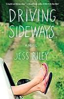 Driving Sideways: A Novel