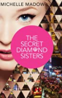 The Secret Diamond Sisters (The Secret Diamond Sisters, #1)