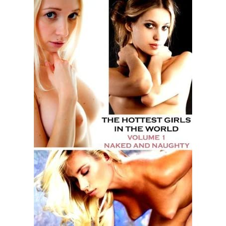 the hottest girl naked in the world