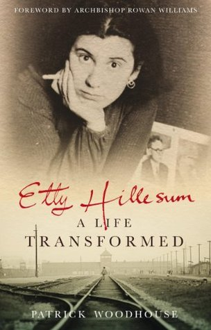Etty Hillesum: A Life Transformed