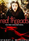 Red Threads (The Fateliner Series #1)