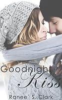 Goodnight Kiss (Sweet Kisses Stories)