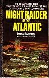 Night Raider Of The Atlantic