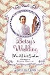Betsy's Wedding (Betsy-Tacy, #10)