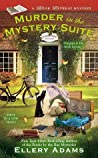 Murder in the Mystery Suite by Ellery Adams