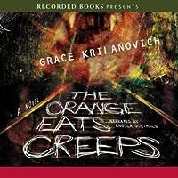 The Orange Eats Creeps