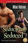 Seductively Seduced (Mackenzie Dominants #2)