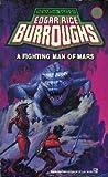 A Fighting Man of Mars (Barsoom, #7)