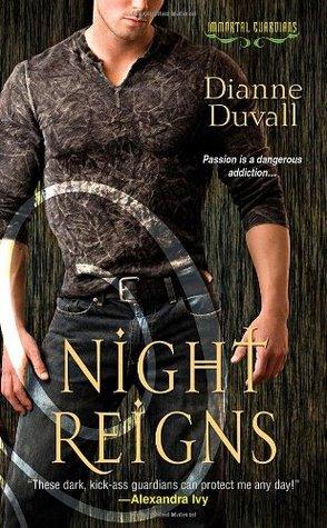 Night Reigns (Immortal Guardians, #2)