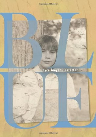 Blue by Joyce Moyer Hostetter
