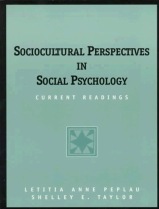 Sociocultural Perspectives in Social Psychology: Current Readings