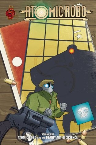 Atomic Robo and the Deadly Art of Science