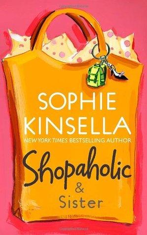 Shopaholic and Sister (Shopaholic, #4) by Sophie Kinsella