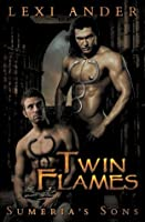 Twin Flames (Sumeria's Sons #1)