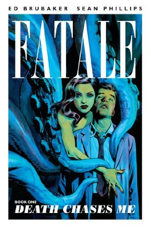 Fatale, Vol. 1 by Ed Brubaker