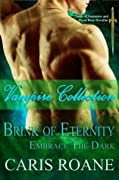 Vampire Collection: Brink of Eternity & Embrace the Dark