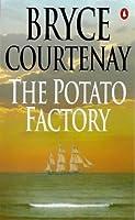 The Potato Factory: The Potato Factory Trilogy Book 1