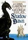 Shadow Dawn (Chronicles of the Shadow War, #2)